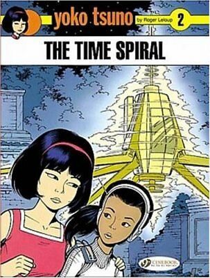 NEUF - BD Yoko Tsuno - tome 2 The time spiral