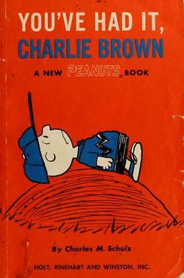 You've Had It, Charlie Brown by Charles Schulz