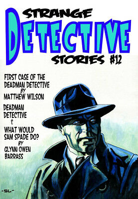 243 STRANGE DETECTIVE STORIES #12 Rainfall chapbook Weird detective tales