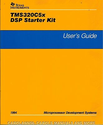 TEXAS INSTRUMENTS Data Book 1994 TMS320C5x DSP Starter Kit Users Guide