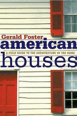 American Houses : A Field Guide to the Architecture of the Home  (ExLib)