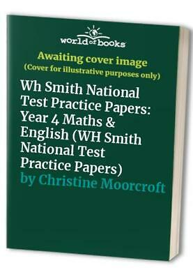 Wh Smith National Test Practice Papers: Year 4 Maths ... by Ray Barker Paperback