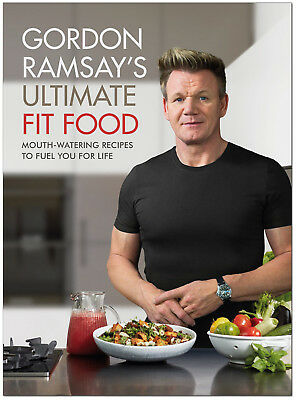 Gordon Ramsay Ultimate Fit Food (Hardcover) *BRAND NEW*