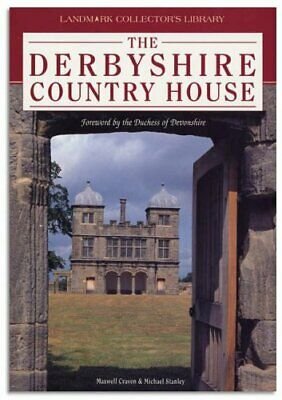 The Derbyshire Country House by Stanley, Michael Paperback Book The Cheap Fast