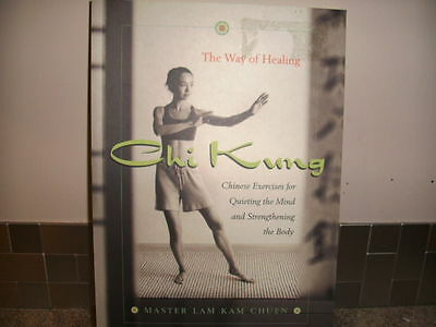 Chi Kung the Way of Healing