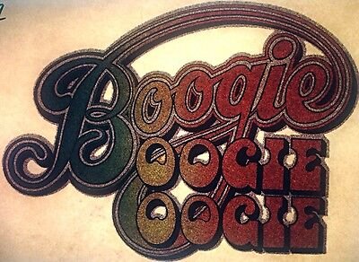 """Vintage 1979 Disco """"Boogie Oogie Oogie"""" Iron-On Transfer Full Glitter RARE!"""