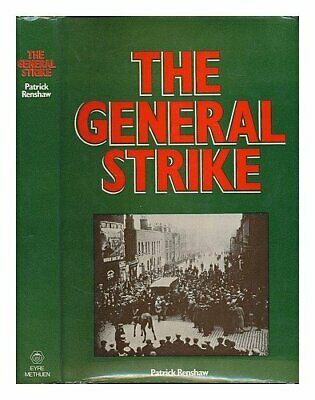 General Strike by Renshaw, Patrick Hardback Book The Cheap Fast Free Post