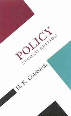 Policy (Concepts in the Social Sciences) by Colebatch, H K Paperback Book The