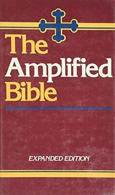 The Amplified Bible: Old and New Testaments by Amplified Bible Hardback Book The