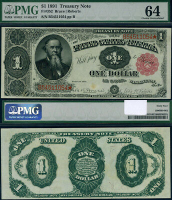 FR. 352 $1 1891 Treasury Note Choice PMG CU64