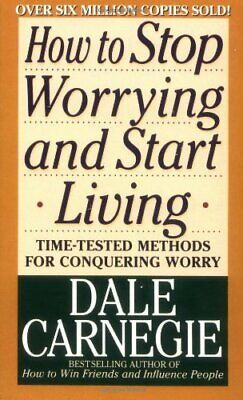 How to Stop Worrying and Start Living by Carnegie, Dale Paperback Book The Cheap