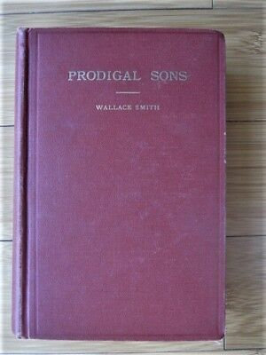 Prodigal Sons Violent History of Christopher Evans & John Sontag by W Smith 1951