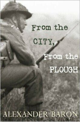 From the City, From the Plough by Alexander Baron Paperback Book The Cheap Fast