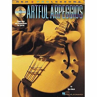 Artful Arpeggios: Fingerings And Applications for Guita
