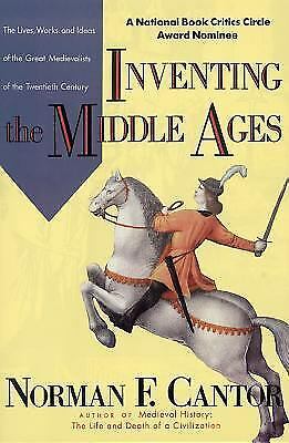 Inventing the Middle Ages  (NoDust) by Cantor, Norman F.