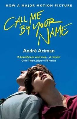 Call Me By Your Name. Film Tie-In, Andre Aciman