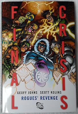 FINAL CRISIS: ROGUES' REVENGE Hardcover/HC by Geoff Johns & Scott Kolins - DC