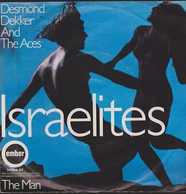 "Desmond Dekker And The Aces Israelites / The Man 70`s Ember 7"" Single"
