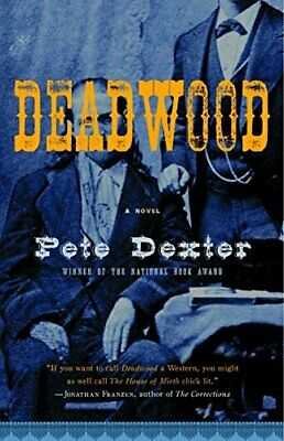 Deadwood (Vintage Contemporaries) by Dexter, Pete Book The Cheap Fast Free Post
