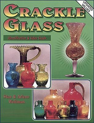 Collectors Guide to Crackle Glass by Stan Weitman; Arlene Weitman