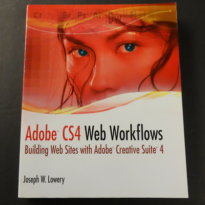 Adobe CS4 Web Workflows : Building Websites with Adobe Creative Suite 4   NEW
