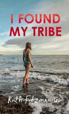 I Found My Tribe by Fitzmaurice, Ruth Book The Cheap Fast Free Post