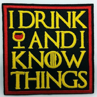 """Game Of Thrones I Drink And I Know Things Iron On Patch Tyrion Lannister 3"""""""