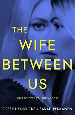 The Wife Between Us by Pekkanen, Sarah Book The Cheap Fast Free Post