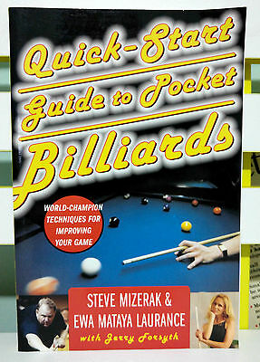 Quick-Start Guide to Pocket Billiards! Book by Steve Mizerak & Ewa Laurance!