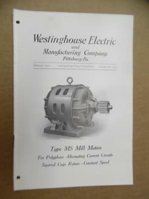 1910 Westinghouse Electric Type MS Mill Motor Catalog Squirrel Cage AC Antique