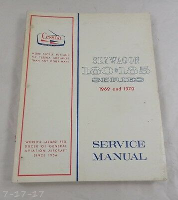 1969 & 1970 Cessna Skywagon 180 & 185 Series Series Service Manual