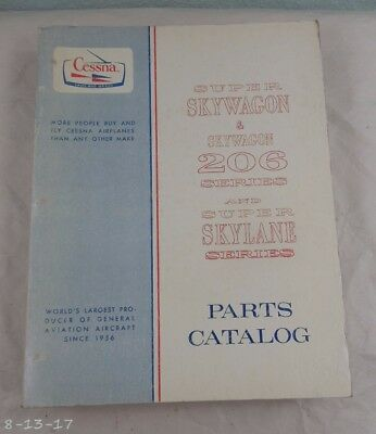 1969 Cessna Skywagon 206 Series & Super Skylane Parts Manual Catalog