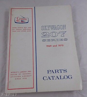1969 & 1970 Cessna Skywagon 207 Series Parts Catalog Manual