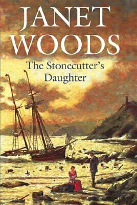 The Stonecutter's Daughter by Woods, Janet Hardback Book The Cheap Fast Free