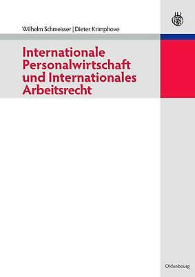 Internationale Personalwirtschaft und Internationales Arbeitsrecht by Wilhelm Sc