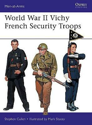 World War Ii Vichy French Security Troops by Stephen M. Cullen Paperback Book Fr