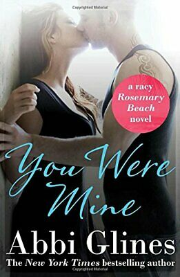 You Were Mine (Rosemary Beach 9) by Glines, Abbi Book The Cheap Fast Free Post