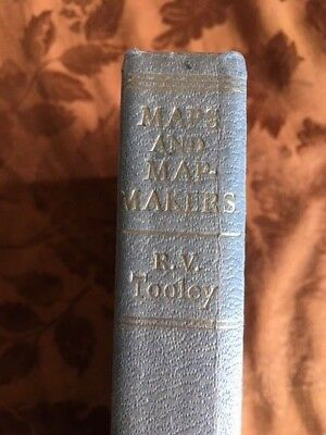 Book:  MAP & MAP-MAKERS by R.V. Tooley- 1961 History of Map Making Process