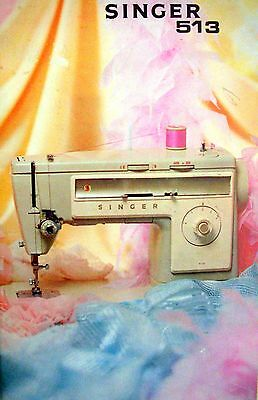 Instruction Book for SINGER Sewing Machine - Model 513 (1973) - VGC