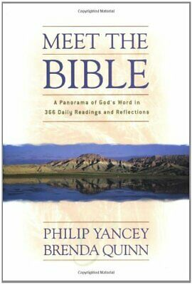 Meet the Bible: A Panorama of God's Word in 366 Dai... by Quinn, Brenda Hardback