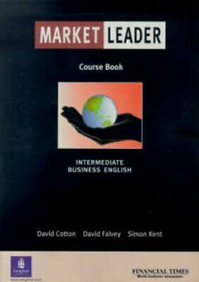 Market Leader:Business English with The Financial Ti... by Kent, Simon Paperback
