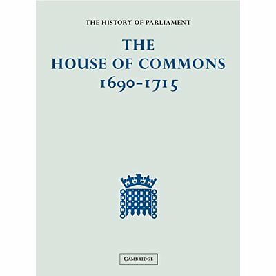 The History of Parliament: the House of Commons, 1690-1