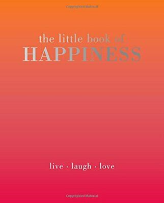 The Little Book of Happiness: Live. Laugh. Love by Alison Davies Book The Cheap