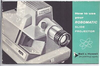 Bell & Howell Robomatic slide projector manual - 1960s
