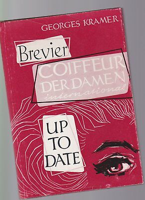 Brevier Coiffeur der Damen international - Up to date G.Kramer 1962 Friseur