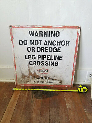 """Vintage Metal TEXACO Pipeline Sign Do Not Anchor Or Dredge 20"""" X 20"""""""