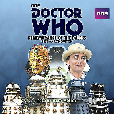 Doctor Who: Remembrance of the Daleks: A 7th Doctor Novelisation by Ben Aaronovi