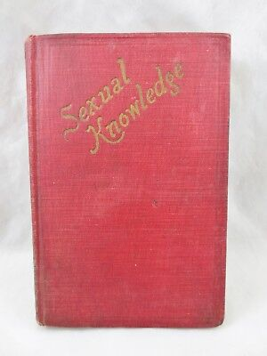 Antique Human Anatomy Biology Reference Book 'Sexual Knowledge' 1916 WINSTON