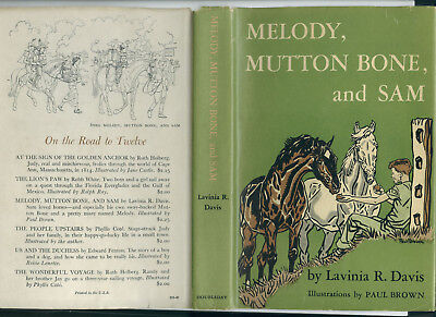 Melody, Mutton Bone,and Sam -- First Edition In D.j. -- Paul Brown Ills.