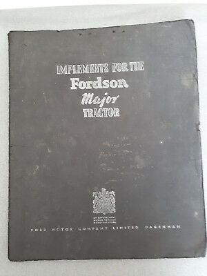 Implements for the Fordson Major Tractor. (old advertising folder)